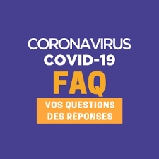 COVID – Questions Fréquentes